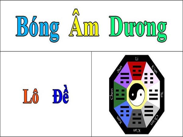 bong-am-duong-lo-de-la-gi-huong-dan-cach-tinh-bong-am-duong-lo-de-hieu-qua